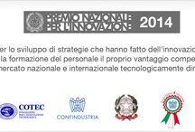 Premio Nazionale dell'Innovazione 2014 - Premio dei Premi / Vetrya riceve, per il secondo anno consecutivo, il prestigioso Premio Nazionale per l'Innovazione 2014 e il Premio Imprese x Innovazione Andrea Pininfarina di Confindustria
