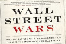 Wall Street Wars /   In the depths of the Great Depression, Franklin Delano Roosevelt's administration set out to radically remake America's financial system—but Wall Street was determined to stop them.