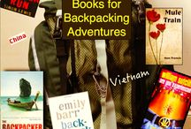 Books for Backpacking Adventures / For actual or armchair backpackers - fiction to transport you to new adventures