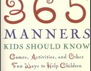 Manners Lessons / by Sarah Hunt