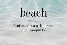Beach Life  / Everything Beach  / by Ingrid Jackovitch