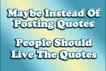 Quotes and Stuff / by The Breaux Show