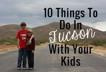 Tucson Awesomeness / Sharing Awesome Tucson Things / by Karen Heffren
