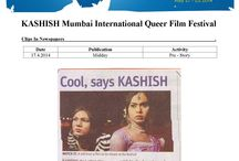 KASHISH 2014 Press Clips / *** We are grateful to all the editors and journalists who mainstream LGBT issues by spreading the word about the films and the event. Salute ***  One of the most written about LGBT event in India that receives tremendous press in English, Hindi and Marathi.  5th edition of KASHISH Mumbai International Queer Film Festival held from May 21-25, 2015 at Liberty Cinema and Alliance Francaise, Mumbai, India received more than 105 write ups in Print Coverage (57) and Online Coverage (48)