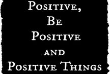 + be positive + / Positive quotes and ideas for getting through