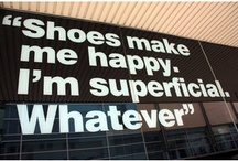 Shoes...You can never have too many :)