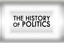 The History Of Politics / The history of politics.