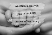 ~Adoption- An Awesome Gift~ / by Stephanie Courville