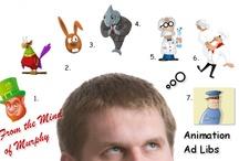 Animation Ad Libs / i do voices