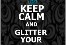 Keep calm and glitter your nails