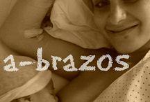Lactancia materna / Todo lo relacionado con la lactancia, desde nuestro propio sentir
