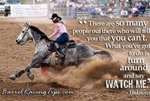 Barrel racer guotes / by Lexie McClure