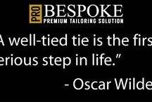 Quotes / A few words about fashion and tailoring.