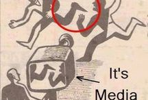 Media / Whoever controls the media, controls the mind.