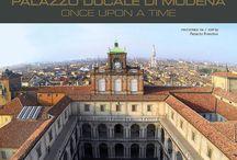 C'era una volta / Storie fantastiche di monumenti che hanno fatto la storia di Modena, e ancora continuano a farla