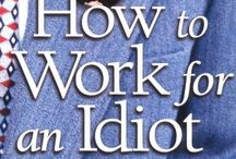 How to work with complete morons