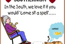 It's a southern thing... / by Lisa Willis