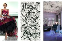 Jackson Pollock / Jackson Pollock inspirated intarior design and fashion