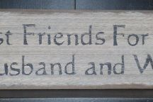 Primitive Wood Signs / Our country primitive signs are USA made, of  rustic pine wood.  A unique process of finishing gives them the look of an authentic old barn board. We include a wire hanger on the back of each primitive sign for ease of hanging. Wonderful  aged character.