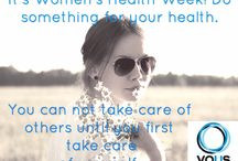 Women's Health Week / Celebrate and improve your health. Take action this week! Arrange for your own medical care-- pap smear, mammogram, colonoscopy, check up.  Start finding the right vitamins tailored to your needs. For a personalized multivitamin go to www.vousvitamin.com