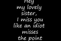 For friends who are sisters