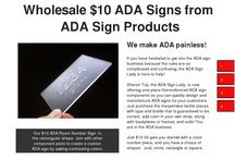 Thermoformed ADA Signs / This is the newest technique and it actually creates an honest-to-goodness one piece ADA sign!