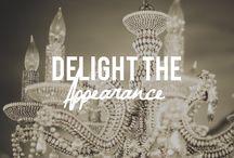Delight The Appearance  / Accesorios que dan felicidad!