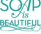 Soap is Beautiful / by Carla Halupka
