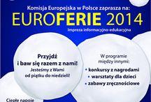 """EuroFerie 2014 / Ruszają """"EuroFerie2014"""" - nowa edycja naszej akcji edukacyjno-informacyjnej."""