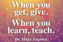 Maya Angelou - Quotes / Inspirational quotes from Dr Maya Angelou - a tribute.