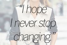 I hope I never stop changing