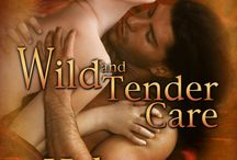Wild and Tender Care / Wild and Tender Care historical western romance will be released from Liquid Silver Books June 30th!