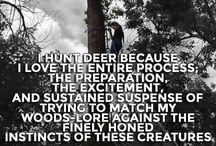 Hunt to live, live to hunt / Hunt stuff