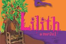 Lilith / Lilith by Ambika Devi www.LilithNovel.com Order your copy of Lilith: https://tinyurl.com/LilithNovel
