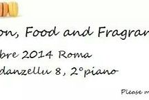 Fashion,food and fragrances... / Evento