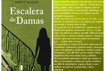 Miren E. Palacios (Dame mi mano y Escalera de Damas) / Toda la información sobre Miren E. Palacios y su obra.