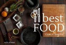 Where To Eat / Alex Atkind's suggestions for best food options around the country.