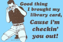 Library Humour / Librarians are a funny bunch...