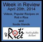 Roundups and Week in Review at Roti n Rice / by Roti n Rice