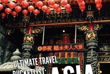 Travel | ASIA / The best things to see and do in Asia!