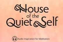 House of the Quiet Self