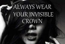 girl power / Always wear your invisible crown.