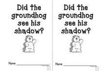 Teaching - Groundhog's Day / by Stephanie Frasier