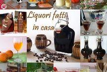 liquori fatti in casa