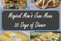 June Menu / A month of dinner recipes including side dishes.  NO repeats!