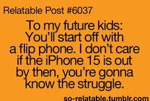 My kids will be the coolest  / by Stephanie McWatters