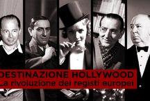 Destinazione Hollywood / La rivoluzione dei registi europei