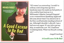 A Good Excuse to Be Bad / Kensington Book Author Miranda Parker's 2011 Board for novel, A Good Excuse to Be Bad. It has been a fun year!