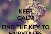 I believe in fairytales!
