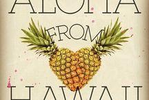 Aloha / Hawaii / by Isy Jane